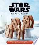 Star Wars  Galactic Baking Book