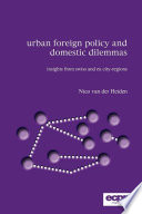 Urban Foreign Policy and Domestic Dilemmas Book