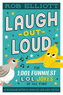 Laugh Out Loud  The 1 001 Funniest LOL Jokes of All Time