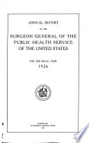 Annual Report of the Surgeon General of the Public Health Service of the United States