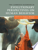 """The Cambridge Handbook of Evolutionary Perspectives on Human Behavior"" by Lance Workman, Will Reader, Jerome H. Barkow"