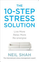 The 10 Step Stress Solution