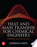 Heat and Mass Transfer for Chemical Engineers  Principles and Applications