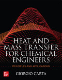 Heat and Mass Transfer for Chemical Engineers: Principles and Applications