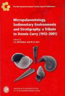 Micropalaeontology, Sedimentary Environments and Stratigraphy