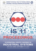 Proceedings of the XV International Scientific Conference on Industrial Systems  IS 11