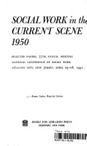 Social Work in the Current Scene  1950