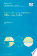 Trends in the Theory and Practice of Non-Linear Analysis