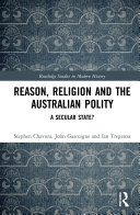 Reason, Religion and the Australian Polity