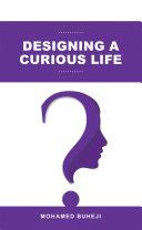 Designing a Curious Life