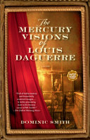 The Mercury Visions of Louis Daguerre Pdf/ePub eBook