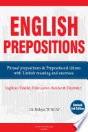 """""""ENGLISH PREPOSITIONS İngilizce Edatlar, Edat İçeren İfadeler ve Deyimler"""" by Hidayet Tuncay"""