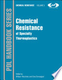 Chemical Resistance of Specialty Thermoplastics Book