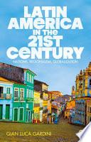 Latin America In The 21st Century