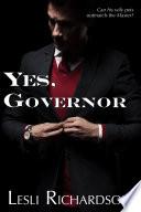 Yes  Governor  A Governor Trilogy Novella  Governor Trilogy 4
