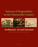 Sources of Regionalism in the Nineteenth Century