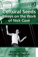 Cultural Seeds  Essays on the Work of Nick Cave