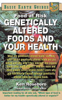 Genetically Altered Foods and Your Health Pdf/ePub eBook