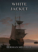 Pdf White-Jacket: Or The World In A Man-Of-War Telecharger
