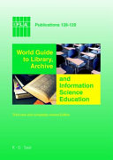 World Guide To Library Archive And Information Science Education