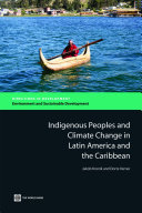 Pdf Indigenous Peoples and Climate Change in Latin America and the Caribbean Telecharger