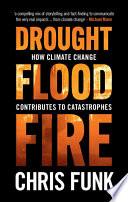 Drought  Flood  Fire