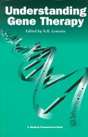 Understanding Gene Therapy