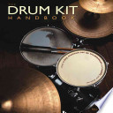 The Drum Kit Handbook