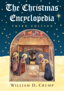 The Christmas Encyclopedia  3d ed