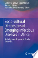 Socio cultural Dimensions of Emerging Infectious Diseases in Africa Book