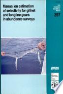 Manual on Estimation of Selectivity for Gillnet and Longline Gears in Abundance Surveys Book