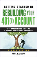 Getting Started in Rebuilding Your 401 k  Account