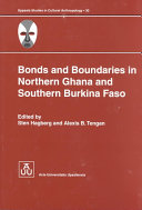 Bonds and Boundaries in Northern Ghana and Southern Burkina Faso