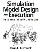 Simulation Model Design and Execution