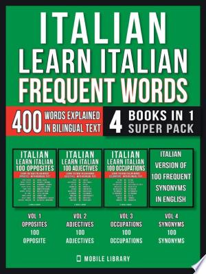 Italian - Learn Italian - Frequent Words (4 Books in 1 Super Pack) Ebook - mrbookers