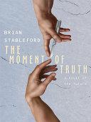The Moment of Truth: A Novel of the Future [Pdf/ePub] eBook