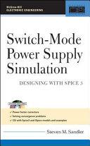 Switch Mode Power Supply Simulation  Designing with SPICE 3   Designing with SPICE 3
