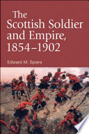 Scottish Soldier And Empire 1854 1902