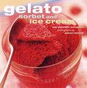 Gelato, Sorbet, and Ice Cream