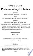 Cobbett s Parliamentary Debates  During the     Session of the     Parliament of the United Kingdom of Great Britain and Ireland and of the Kingdom of Great Britain     Book