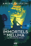 La Trilogie de Shiva - tome 1 : Les Immortels de Meluha Pdf/ePub eBook