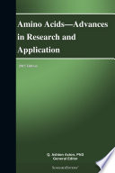 Amino Acids   Advances in Research and Application  2013 Edition