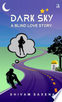 Dark Sky   A Blind Love Story