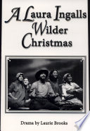 A Laura Ingalls Wilder Christmas