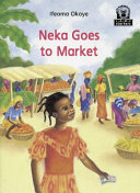 Books - Junior African Writers Series Starter Level 2: Neka Goes to Market | ISBN 9780435897239