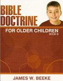 Bible Doctrine for Older Children