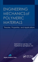 Engineering Mechanics of Polymeric Materials
