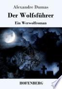 Der Wolfsführer