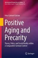 Positive Aging and Precarity Book