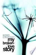 My Broken-Love Story